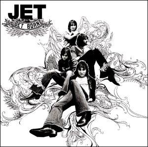 Jet - GetBorn