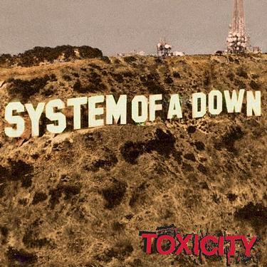System Of A Down -Toxicity